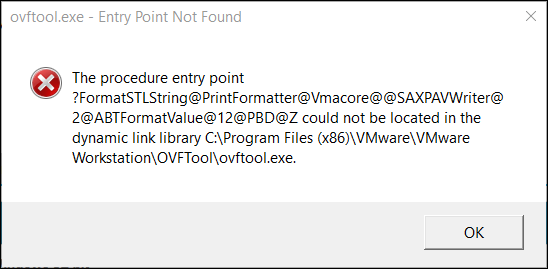 OVFTool exe – Entry Point not found | vHomeLab